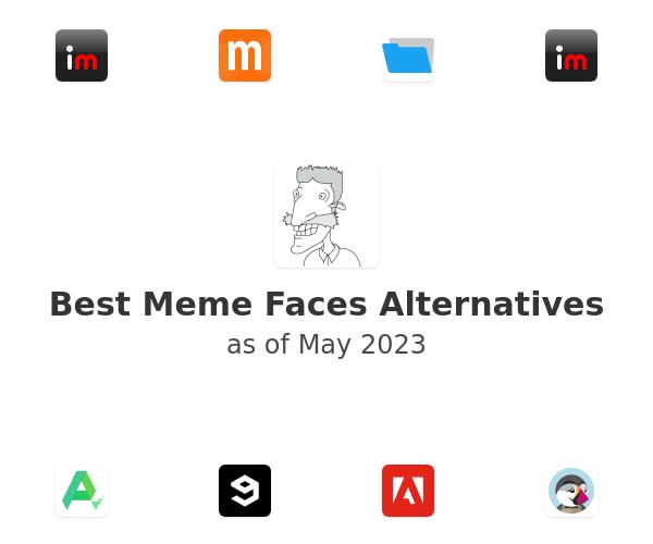 Best Meme Faces Alternatives