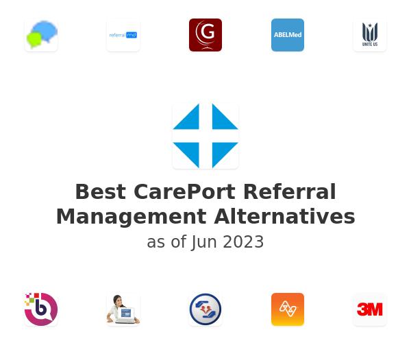 Best CarePort Referral Management Alternatives