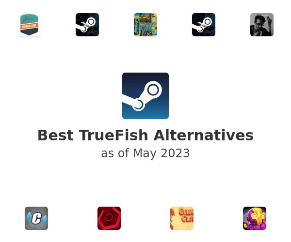 Best TrueFish Alternatives