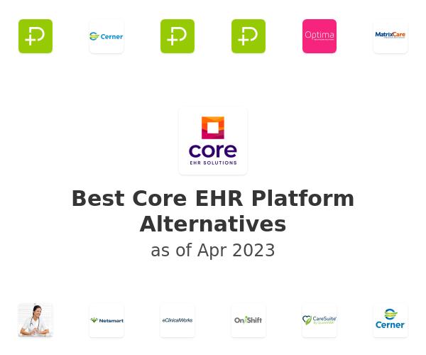 Best Core EHR Platform Alternatives