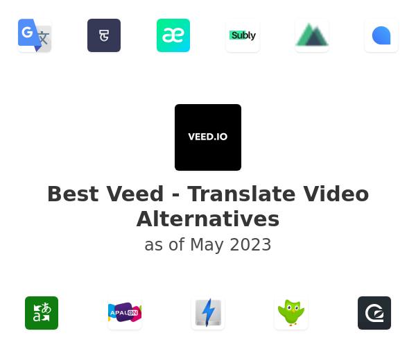 Best Veed - Translate Video Alternatives