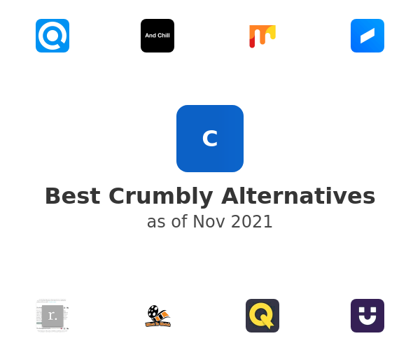 Best Crumbly Alternatives