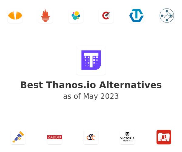 Best Thanos Alternatives