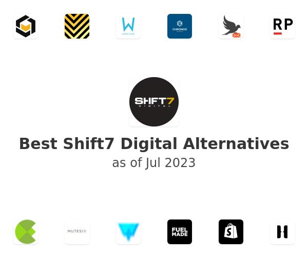 Best Shift7 Digital Alternatives
