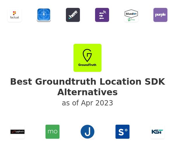 Best Groundtruth Location SDK Alternatives