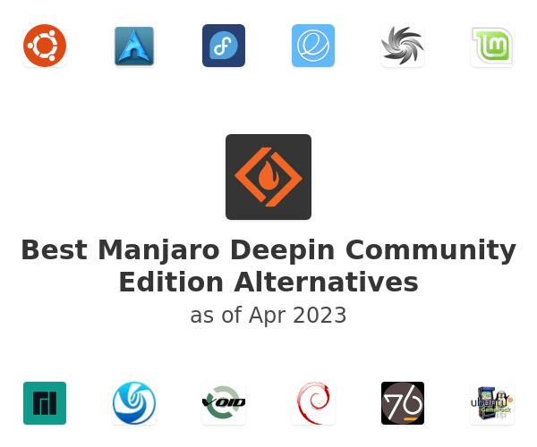 Best Manjaro Deepin Community Edition Alternatives