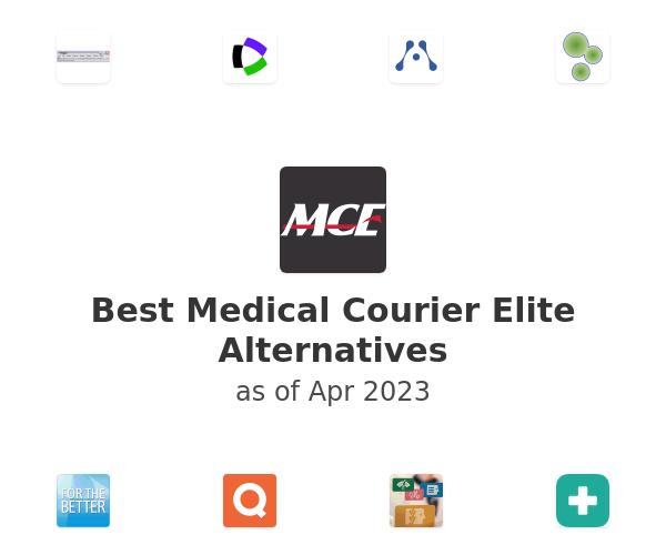 Best Medical Courier Elite Alternatives
