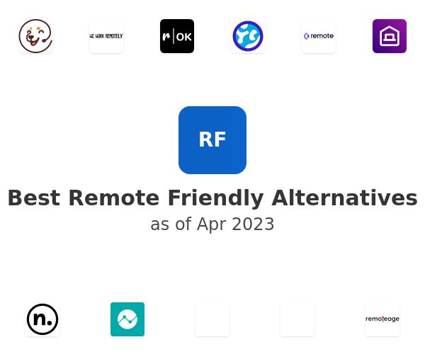 Best Remote Friendly Alternatives