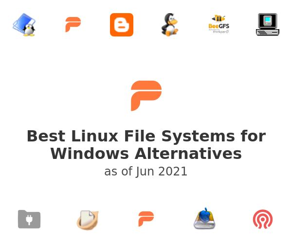 Best Linux File Systems for Windows Alternatives