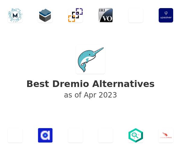 Best Dremio Alternatives