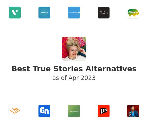 Best True Stories Alternatives