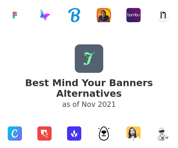 Best Mind Your Banners Alternatives