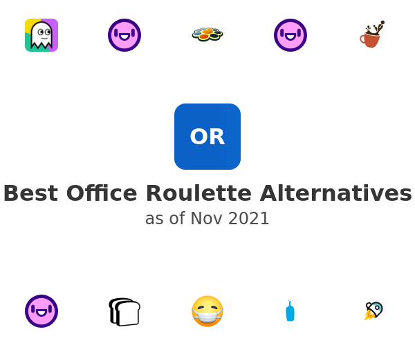 Best Office Roulette Alternatives