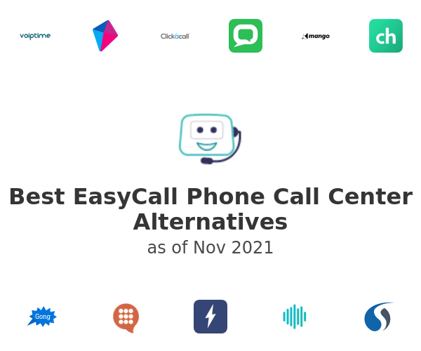 Best EasyCall Phone Call Center Alternatives