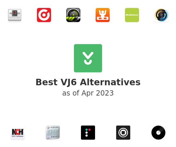 Best VJ6 Alternatives
