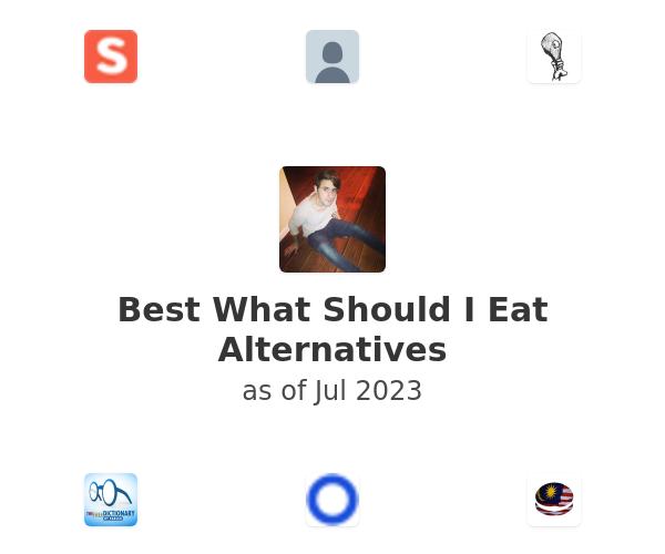 Best What Should I Eat Alternatives