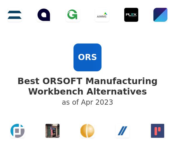 Best ORSOFT Manufacturing Workbench Alternatives