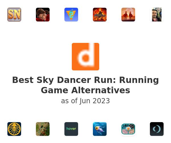 Best Sky Dancer Run: Running Game Alternatives