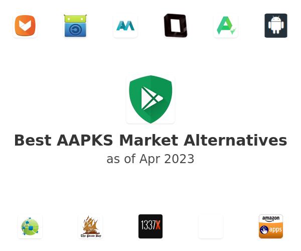 Best AAPKS Market Alternatives