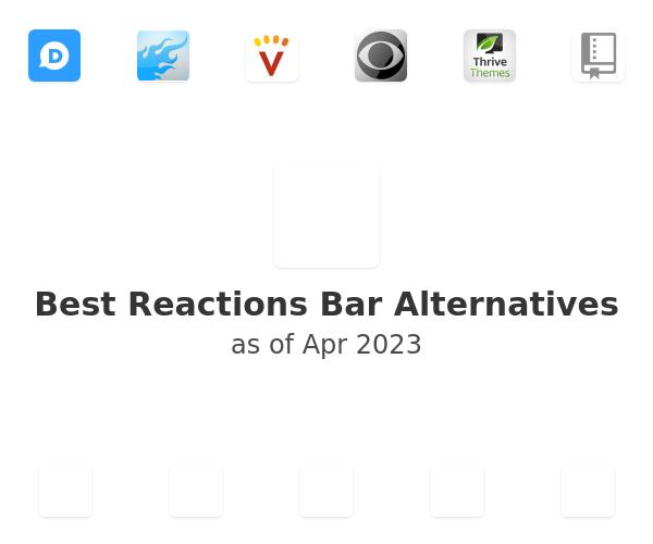 Best Reactions Bar Alternatives