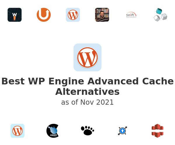 Best WP Engine Advanced Cache Alternatives