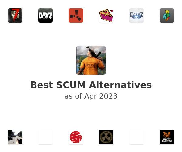 Best SCUM Alternatives