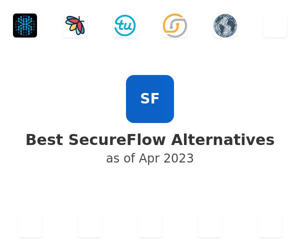 Best SecureFlow Alternatives