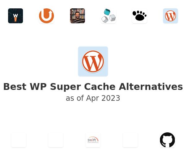 Best WP Super Cache Alternatives