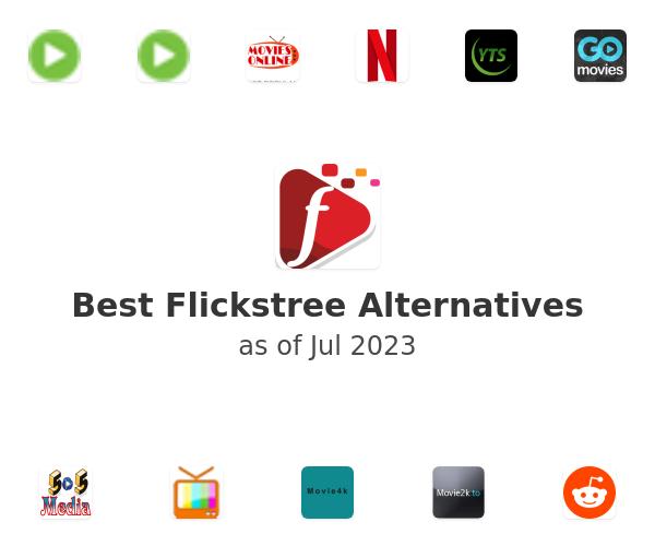 Best Flickstree Alternatives