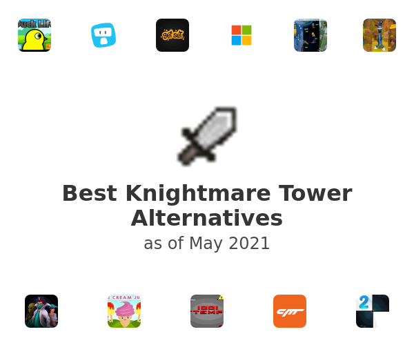 Best Knightmare Tower Alternatives