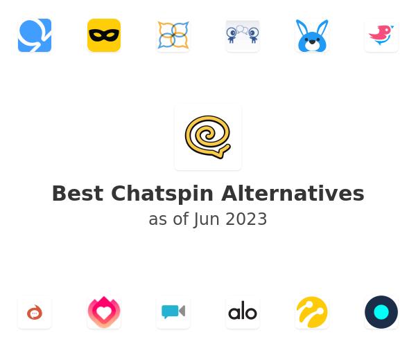 Best Chatspin Alternatives