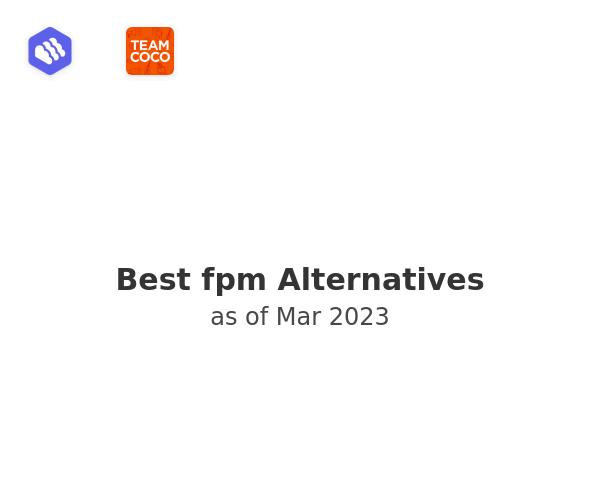 Best fpm Alternatives