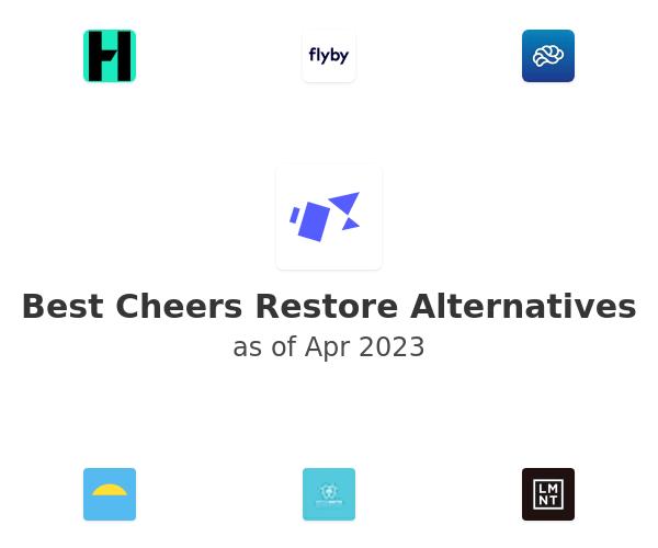 Best Cheers Restore Alternatives