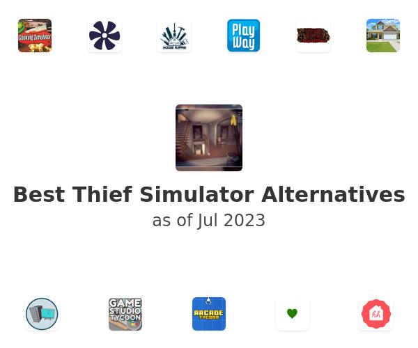 Best Thief Simulator Alternatives