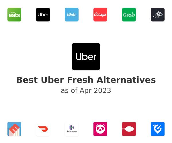 Best Uber Fresh Alternatives