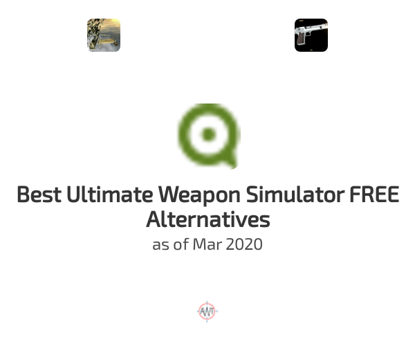 Best Ultimate Weapon Simulator FREE Alternatives