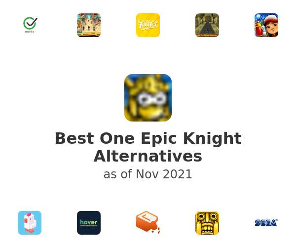 Best One Epic Knight Alternatives