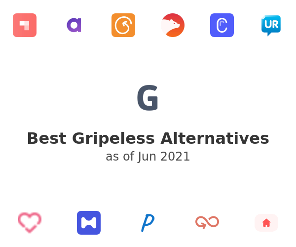 Best Gripeless Alternatives