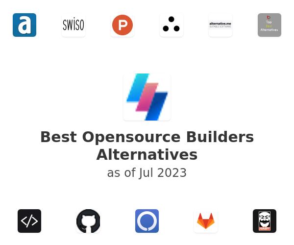 Best Opensource Builders Alternatives