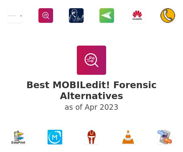 Best MOBILedit! Forensic Alternatives