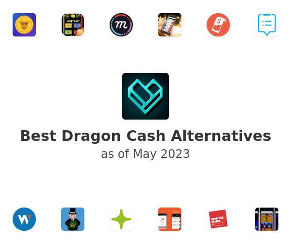 Best Dragon Cash Alternatives