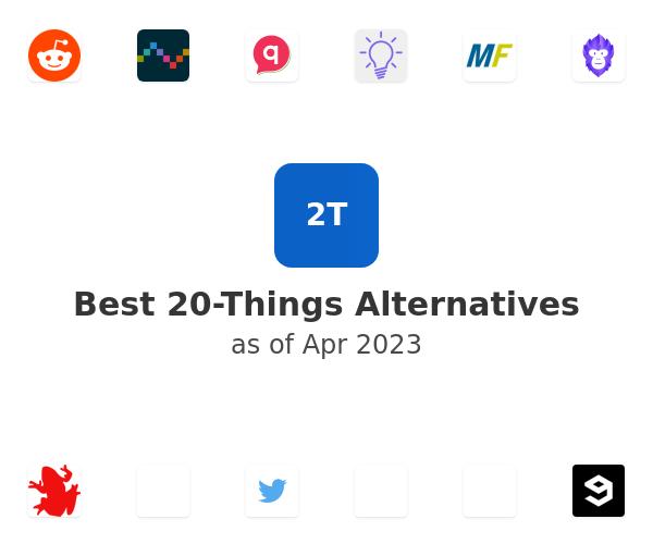 Best 20-Things Alternatives