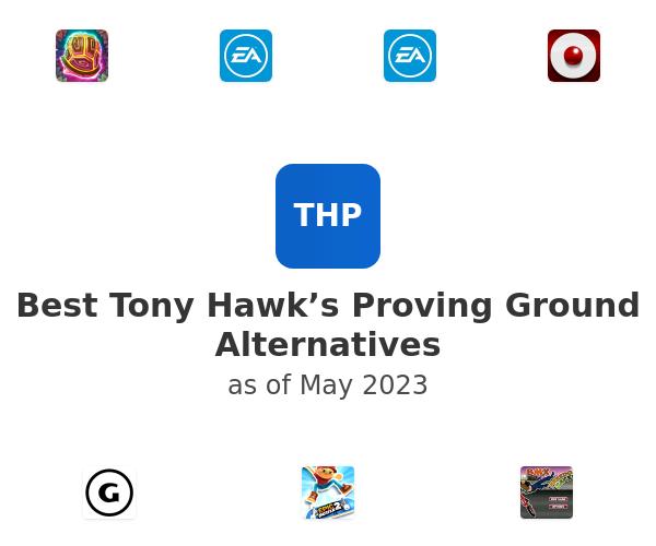 Best Tony Hawk's Proving Ground Alternatives