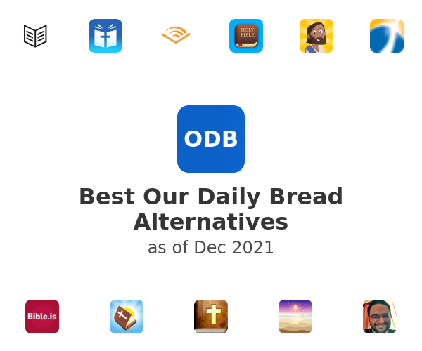 Best Our Daily Bread Alternatives