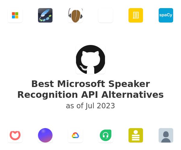 Best Microsoft Speaker Recognition API Alternatives