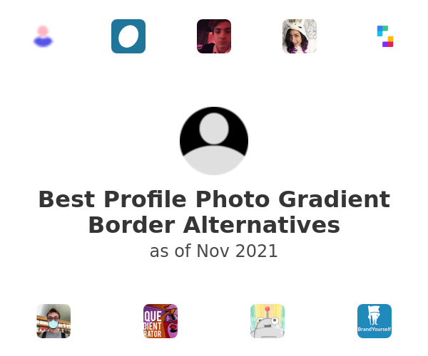 Best Profile Photo Gradient Border Alternatives
