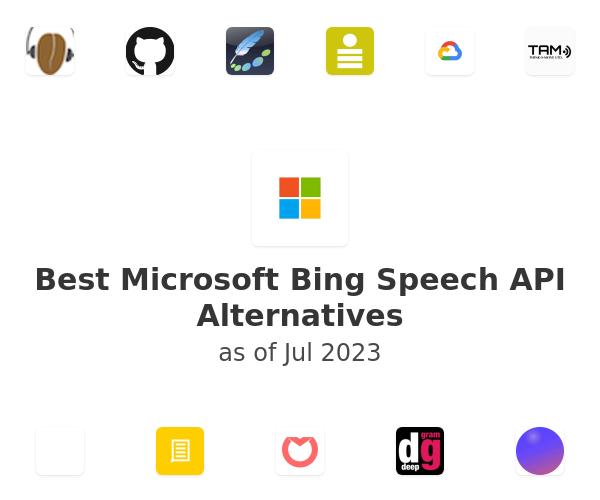 Best Microsoft Bing Speech API Alternatives