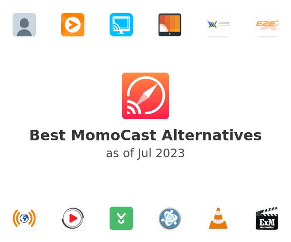 Best MomoCast Alternatives
