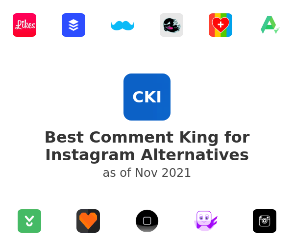 Best Comment King for Instagram Alternatives