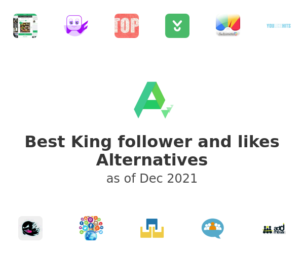 Best King follower and likes Alternatives